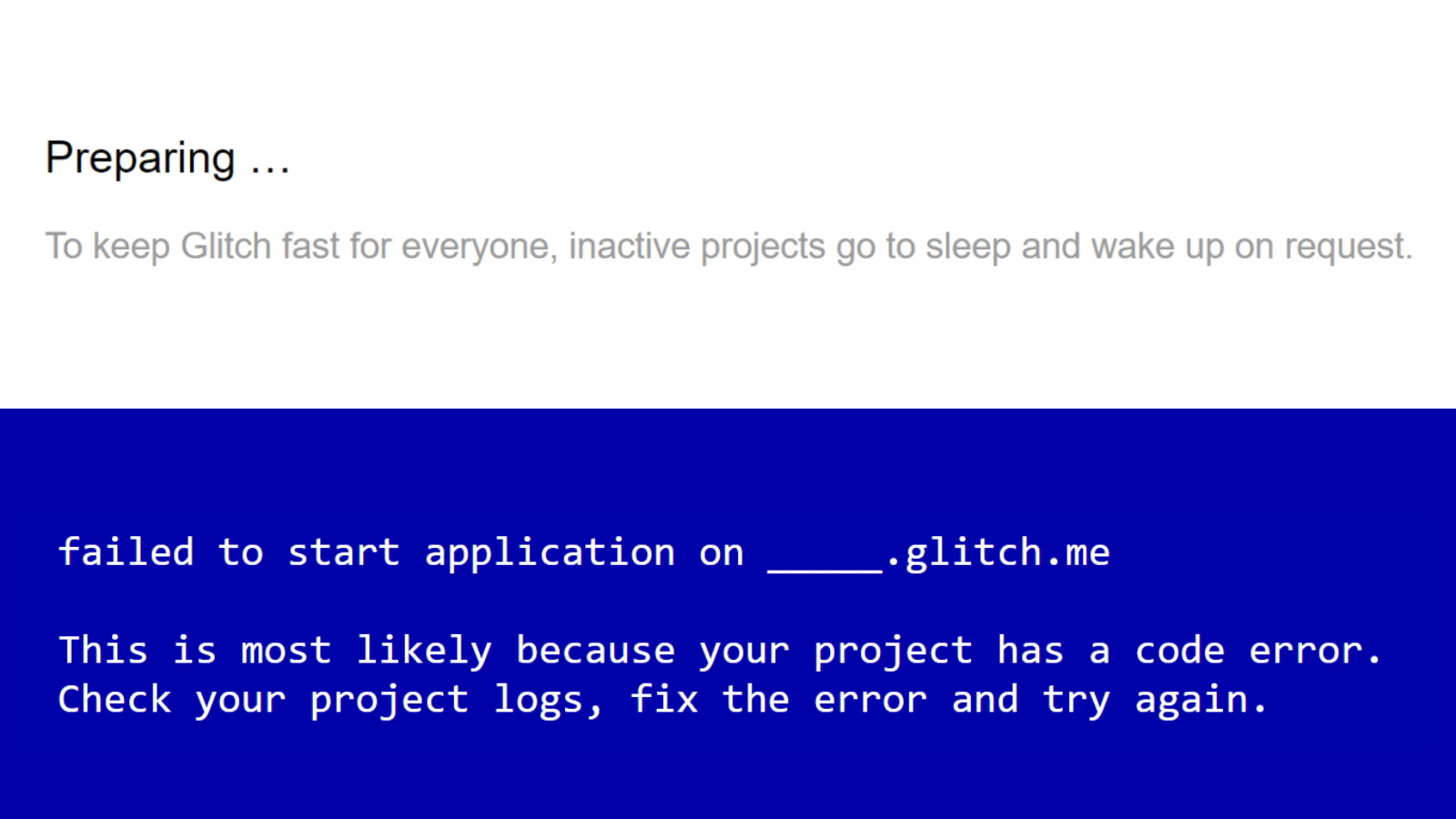 Glitch - Project failing to start after preparing from inactive state